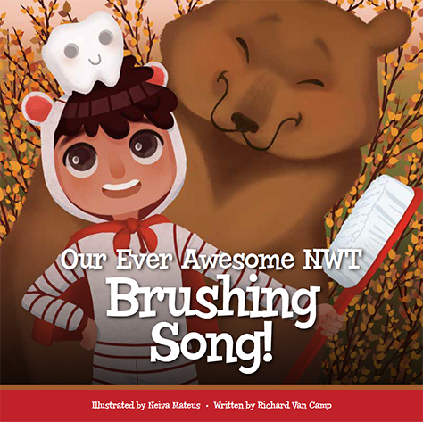 """Our Ever Awesome NWT Brushing Song"" Bloggy Blog by Richard Van Camp"