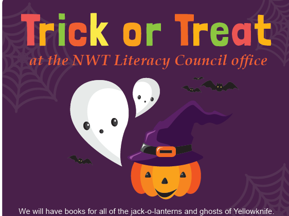 Trick or Treat at the NWT Literacy Council office